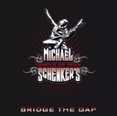 BRIDGE THE GAP/MICHAEL SCHENKER'S TEMPLE OF ROCK