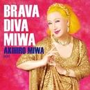 BRAVA DIVA MIWA/美輪明宏