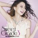 Sweet Grande 3 mixed by DJ GEORGIA(CLIFF EDGE)/DJ GEORGIA(CLIFF EDGE)