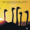 サンフラワー/Milt Jackson