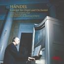 ヘンデル:オルガン協奏曲集/J.E.ケラー(オルガン)、H.ケーラー(ハープシコード)、ロタール・ザイファルト指揮/シュターツカペレ・ワイマール