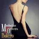 Bolero/Manhattan Jazz Orchestra