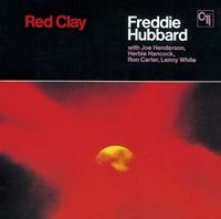 フレディ・ハバード 「レッド・クレイ」