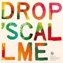 コール・ミー/Drop's