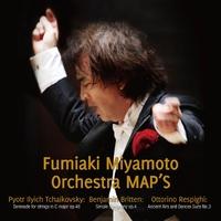 チャイコフスキー:弦楽セレナード 宮本文昭&オーケストラMAP'S