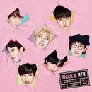 HER(Japanese Version)<通常盤>/Block B