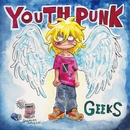 YOUTH PUNK/GEEKS