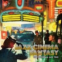 Jazz Cinema Fantasy