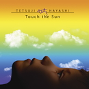 Touch the Sun/林哲司