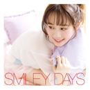 SMILEY DAYS 通常盤/塩ノ谷早耶香