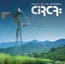 ヴァレー・オブ・ザ・ウィンドミル~風車の谷の物語/CIRCA