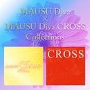 MAUSU Diva×MAUSU Diva CROSS collections/MAUSU Diva×MAUSU Diva CROSS collections