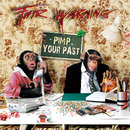 PIMP YOUR PAST/Fair Warning