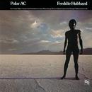 ポーラーAC/Freddie Hubbard