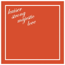kaiser strong majestic love/THE BOHEMIANS