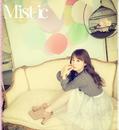 Mist-ic/塩ノ谷早耶香
