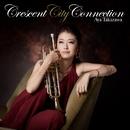 Crescent City Connection/高澤 綾