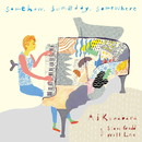 Somehow, Someday, Somewhere/Ai Kuwabara with Steve Gadd & Will Lee