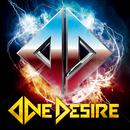 ONE DESIRE/ONE DESIRE