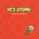 PEZ ADDICTION/PEZ STOMP