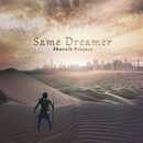 Same Dreamer/Shusei's Project