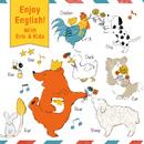 Enjoy English!With Eric&Kids ~9歳からじゃおそい!音楽であそぼう!えいごのうた~/エリック・ジェイコブセン、DSS Kids