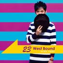 23 West Bound/神保彰