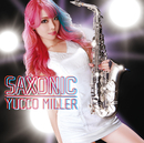 SAXONIC/ユッコ・ミラー