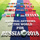 NATIONAL ANTHEMS OF THE WORLD FOR RUSSIA 2018/Various Artists