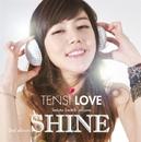 SHINE/TENSI LOVE
