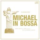 MICHAEL IN BOSSA/V.A.