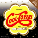 COOL COVERS Vol.6 Reggae meets Rock & Punk Hits/V.A.