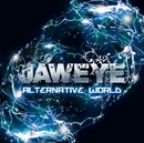ALTERNATIVE WORLD/JAWEYE