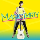 今夜はMAGIC BOX/MAGIC PARTY