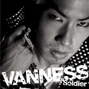 Soldier/VANNESS(ヴァネス)