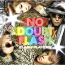 FLASH PLAYERS/NO DOUBT FLASH