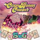 Crazy Bunny Coaster/SuG