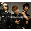 w-inds.10th Anniversary Best Album-We sing for you- / w-inds.