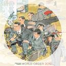 WORLD ORDER 「2012」/WORLD ORDER