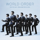 WORLD ORDER 「FIND THE LIGHT/PERMANENT REVOLUTION」/WORLD ORDER