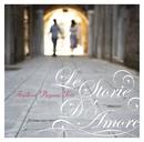 Le Storie D'Amore/アンドレア・パガーニ・トリオ