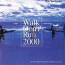 Walk Don't Run 2000/ザ・ベンチャーズ