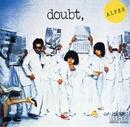 doubt,/THE ALFEE