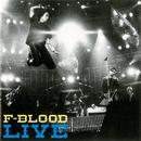F-BLOOD LIVE(通常盤)/F-BLOOD