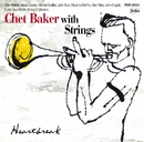 Heartbreak/Chet Baker