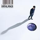 SPACE【通常盤】/KREVA