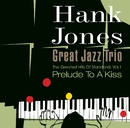 Prelude To A Kiss/HANK JONES -The Great Jazz Trio-