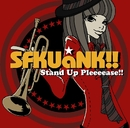 Stand Up Pleeeease!!/SFKUaNK!!