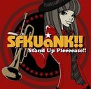 Stand Up Pleeeease!!/SFKUaNK!!