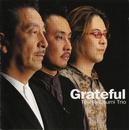 Grateful/大隅寿男トリオ